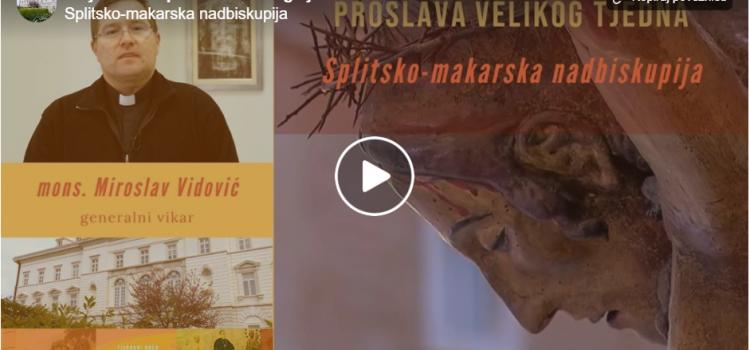 VIDEO: Mons. Vidović: Smjernice za proslavu Velikog Tjedna